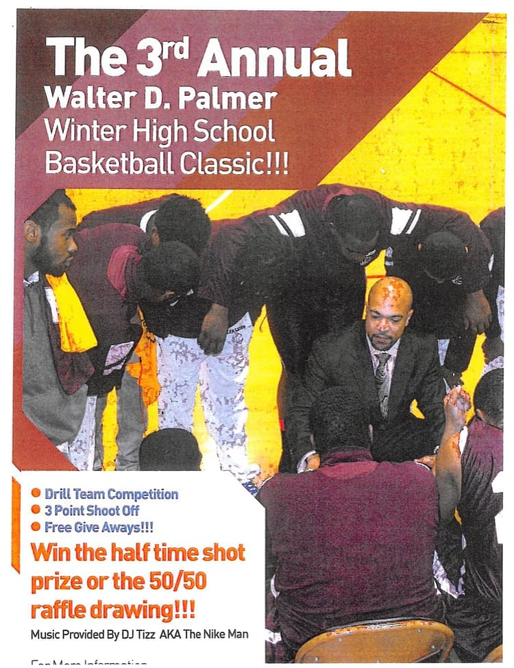 Flyer of the 3rd Annual Walter D. Palmer Winter High School Basketball Classic (Part 1)